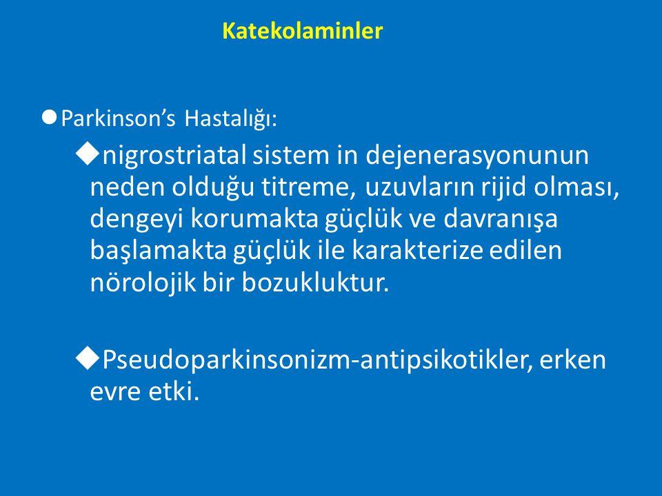 lParkinson's Hastalığı: unigrostriatal sistem in dejenerasyonunun neden olduğu titreme, uzuvların rijid olması, dengeyi korumakta güçlük ve davranışa
