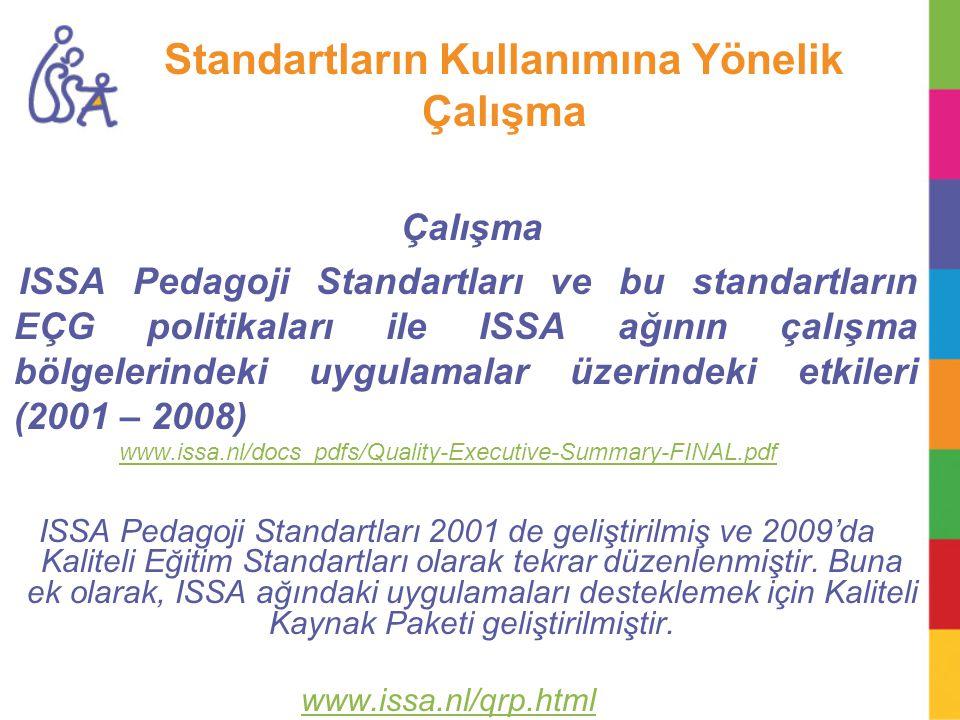 Standartların Kullanımına Yönelik Çalışma Çalışma ISSA Pedagoji Standartları ve bu standartların EÇG politikaları ile ISSA ağının çalışma bölgelerinde