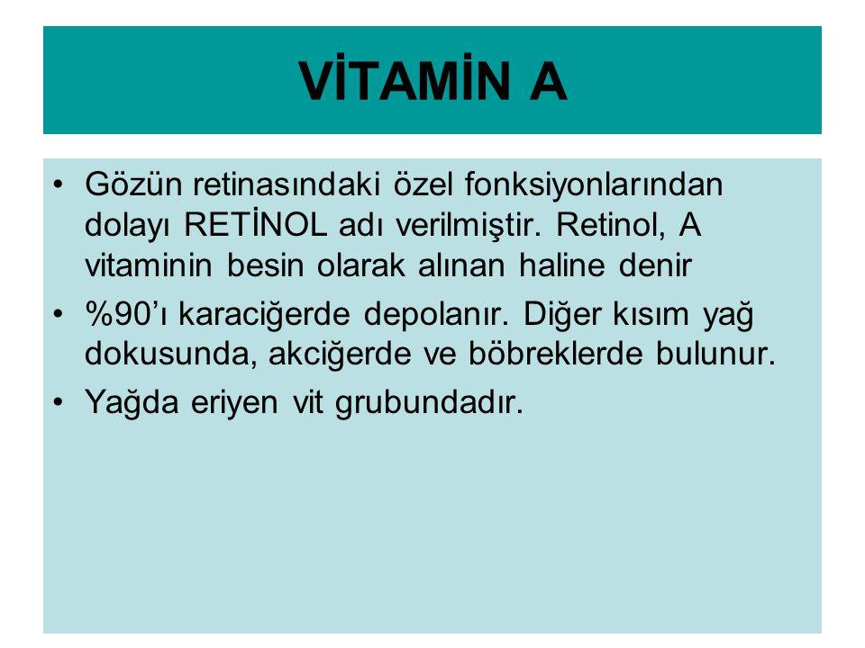 VİTAMİN A EKSİKLİĞİ A vitamini eksikliği çok sık görülmemekle birlikte, eksikliğinde; Derinin pullanması, Akne gibi cilt sorunları, İskelet gelişiminin duraklamasını içeren büyüme eksikliği, Kornea ile ilgili sorunlar ve körlük görülebilir.