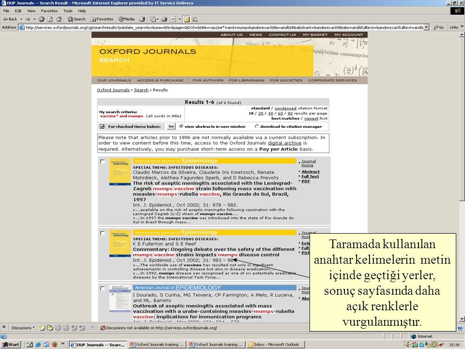 Taramada kullanılan anahtar kelimelerin metin içinde geçtiği yerler, sonuç sayfasında daha açık renklerle vurgulanmıştır.