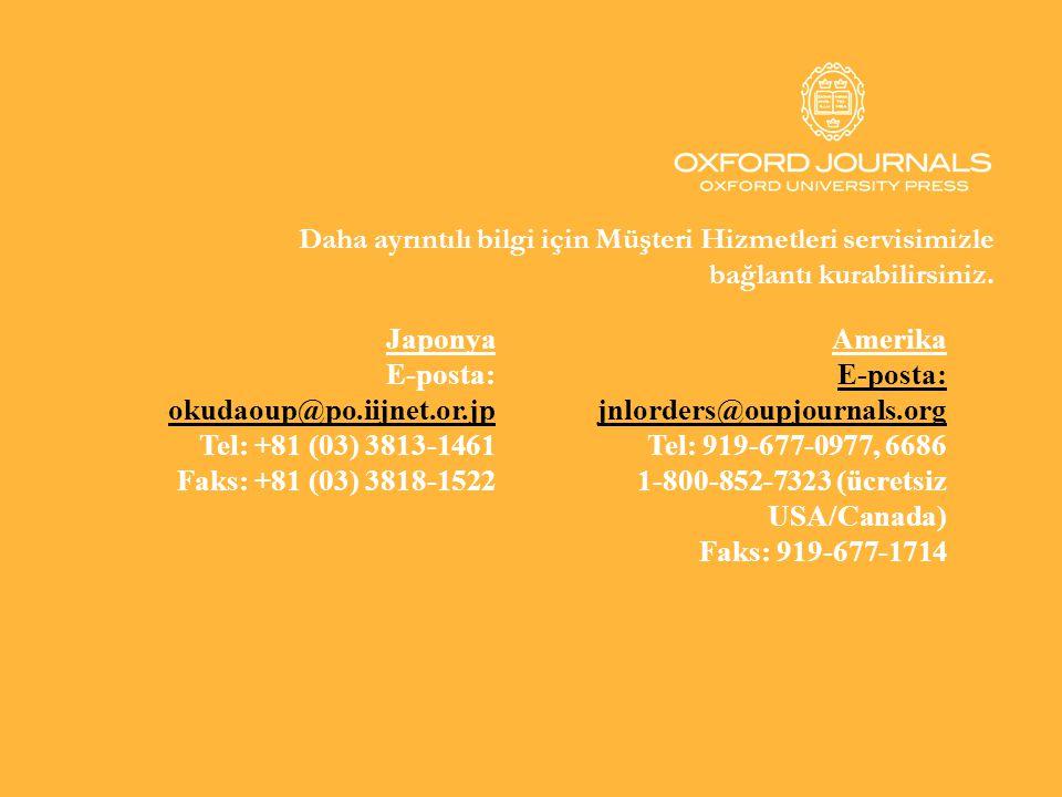 Daha ayrıntılı bilgi için Müşteri Hizmetleri servisimizle bağlantı kurabilirsiniz. Japonya E-posta: okudaoup@po.iijnet.or.jp Tel: +81 (03) 3813-1461 F