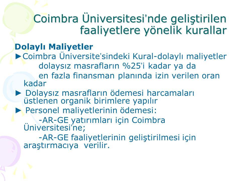 Coimbra Üniversitesi ' nde geliştirilen faaliyetlere yönelik kurallar Dolaylı Maliyetler ► Coimbra Üniversite ' sindeki Kural-dolaylı maliyetler dolay