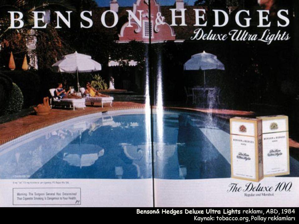 Benson& Hedges Deluxe Ultra Lights reklamı, ABD, 1984 Kaynak: tobacco.org, Pollay reklamları