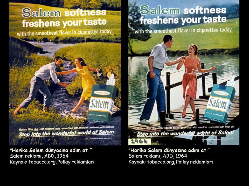 """ Harika Salem dünyasına adım at."" Salem reklamı, ABD, 1964 Kaynak: tobacco.org, Pollay reklamları"