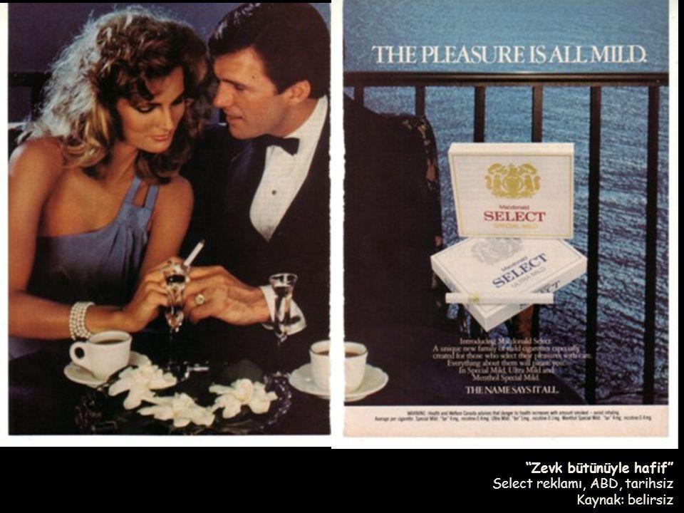 """""""Zevk bütünüyle hafif"""" Select reklamı, ABD, tarihsiz Kaynak: belirsiz"""