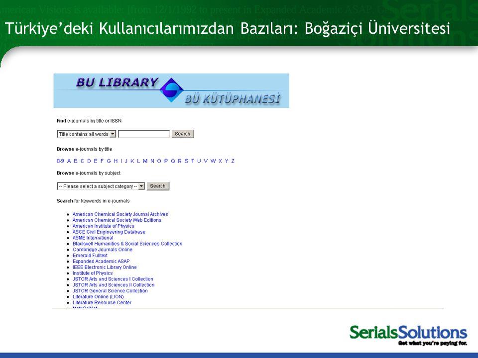 Türkiye'deki Kullanıcılarımızdan Bazıları: Boğaziçi Üniversitesi