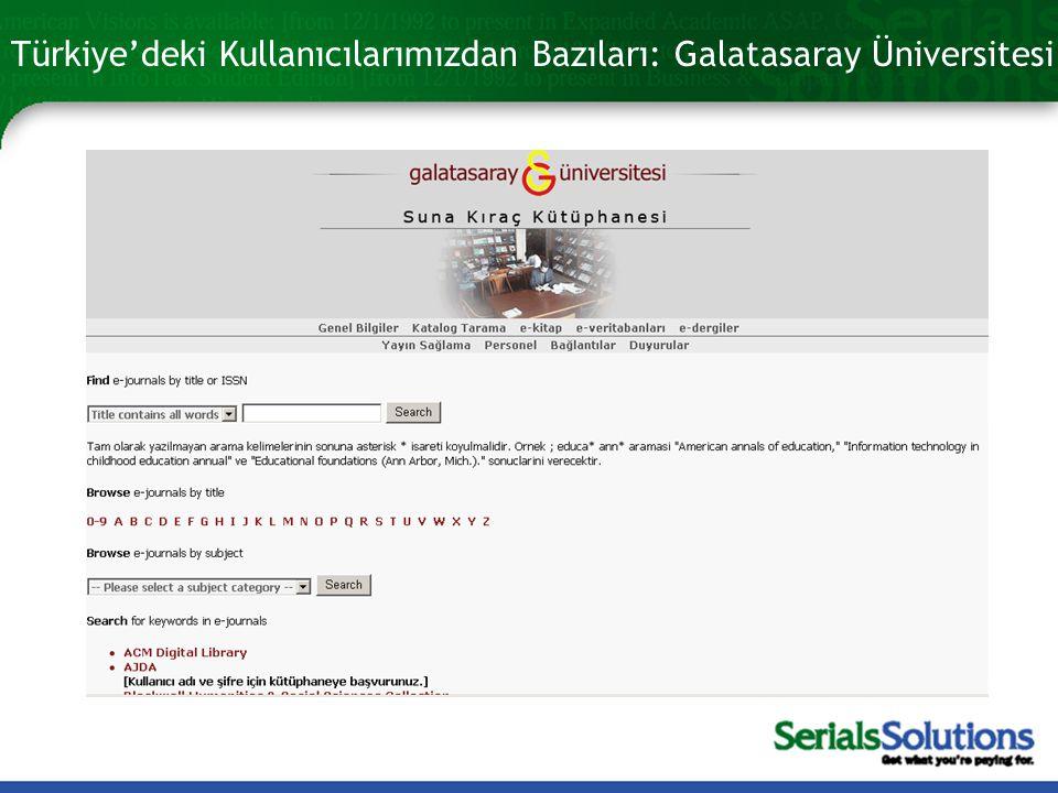 Türkiye'deki Kullanıcılarımızdan Bazıları: Galatasaray Üniversitesi