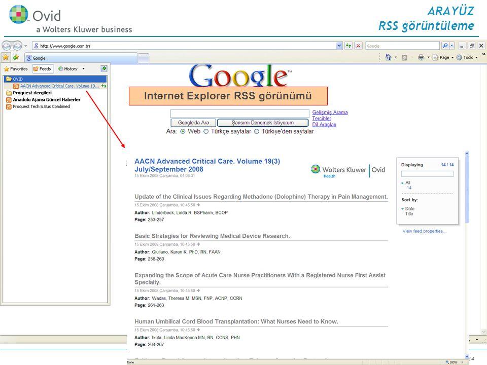 September 3, 2014 46 ARAYÜZ RSS görüntüleme Mozilla Firefox RSS görünümü Internet Explorer RSS görünümü