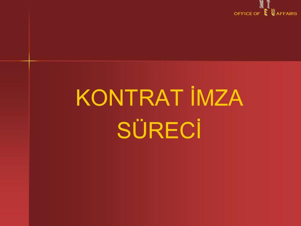 OFFICE OFAFFAIRS KONTRAT İMZA SÜRECİ