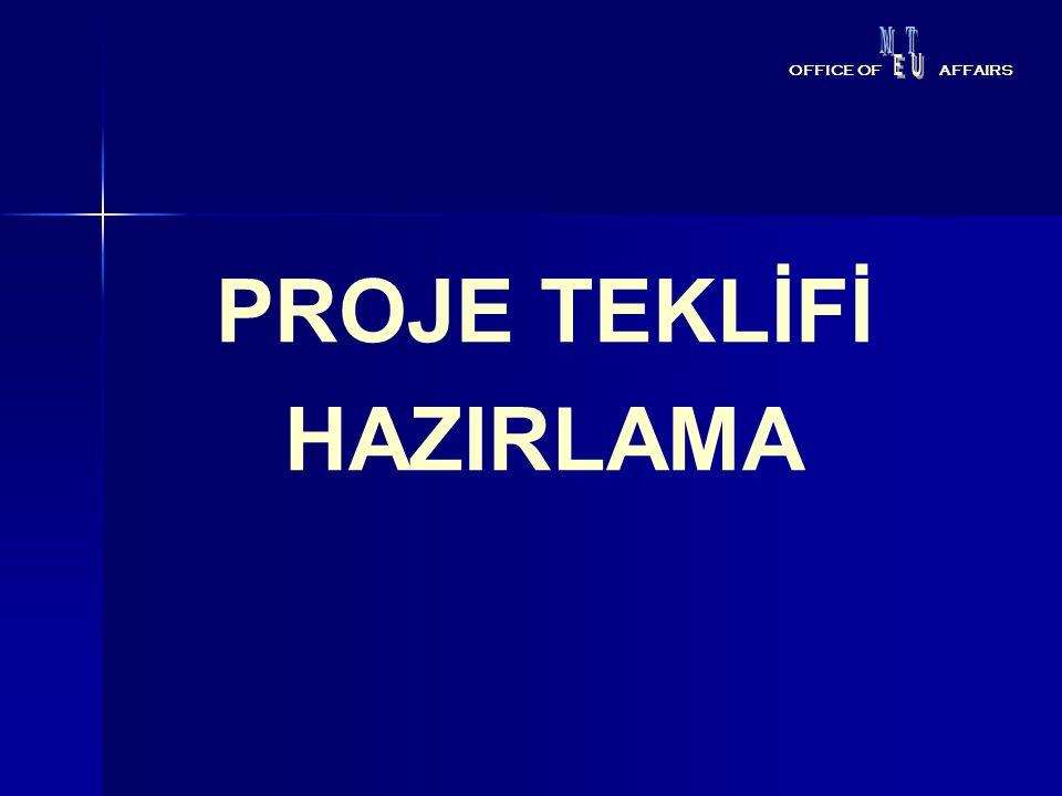 PROJE TEKLİFİ HAZIRLAMA OFFICE OFAFFAIRS