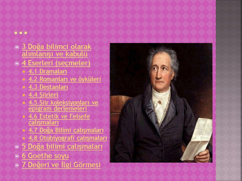  1771: Mailied  1774: Prometheus  1774/1775: Vor Gericht (Şiir)  1777: An den Mond  1782: Gürgen Kralı (Balad, çeviren: Musa Aksoy)- (Der Erlkönig)  1797: Hazine Avcısı (Balad)- (Der Schatzgräber)  1799: İlk Cadılar Bayramı (Balad, Felix Mendelsohn Bartholdy tarafından, Soli, Koro ve Orkestra eşliğinde bir Kantat olarak bestelenmiştir.)  1815: Totentanz  1822: Dem aufgehenden Vollmonde (Şiir, Dornburg 25 Ağustos 1828)