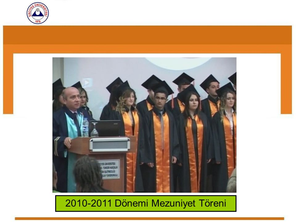 2010-2011 Dönemi Mezuniyet Töreni