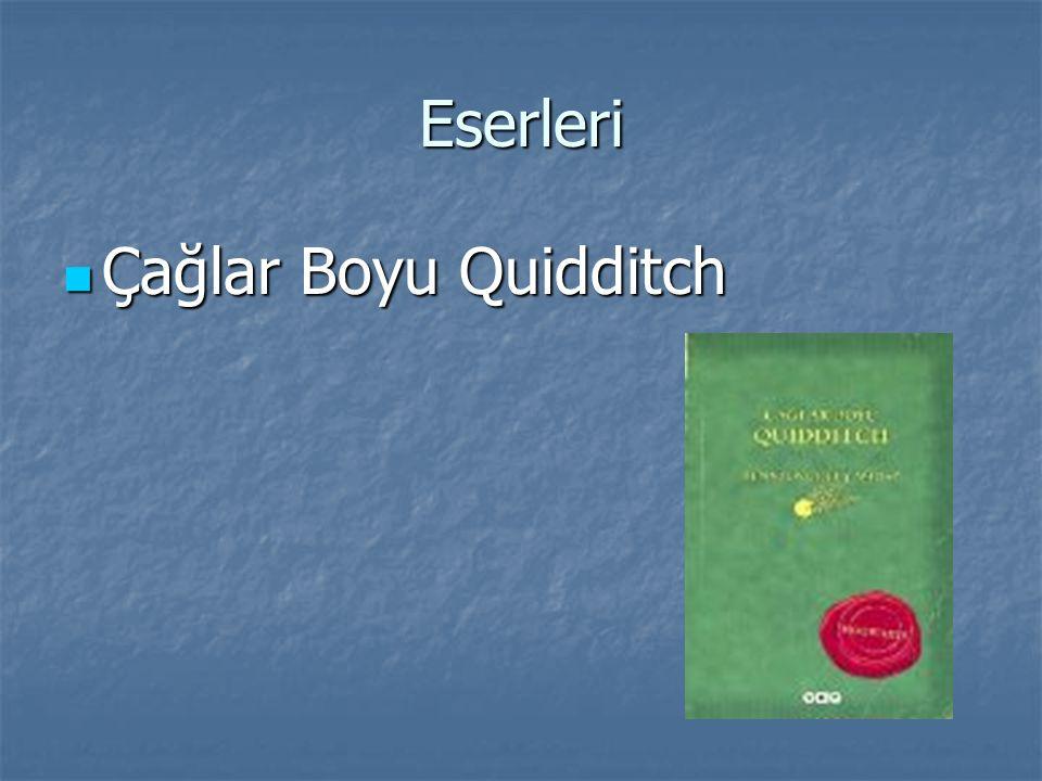 Eserleri Çağlar Boyu Quidditch Çağlar Boyu Quidditch