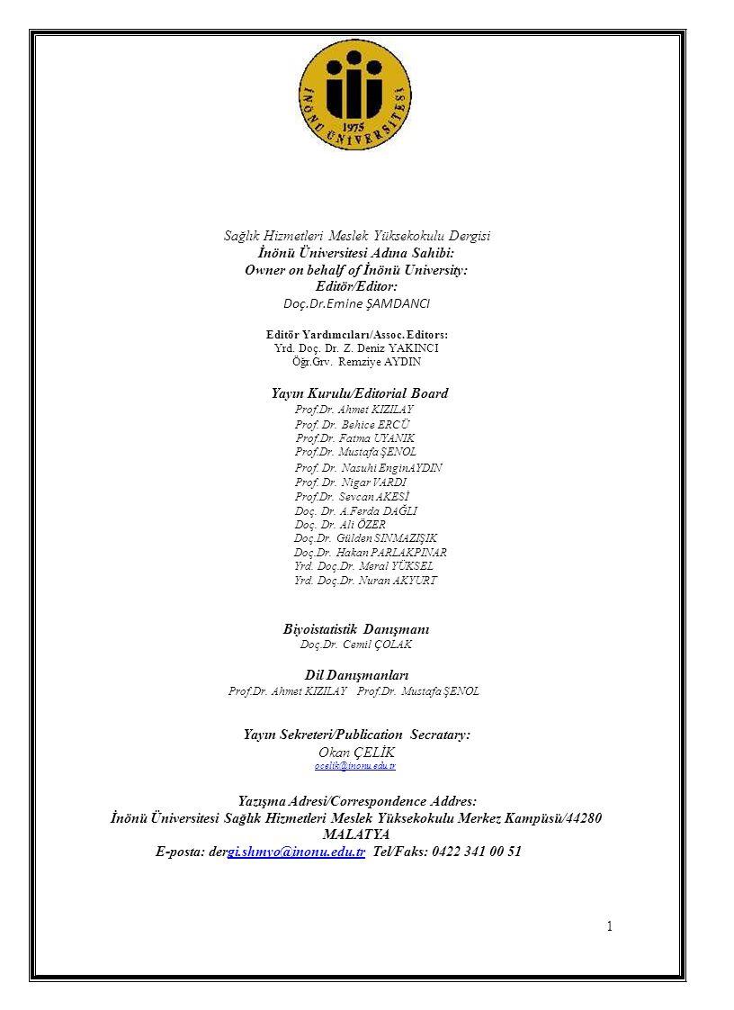 Sağlık Hizmetleri Meslek Yüksekokulu Dergisi İnönü Üniversitesi Adına Sahibi: Owner on behalf of İnönü University: Editör/Editor: Doç.Dr.Emine ŞAMDANC