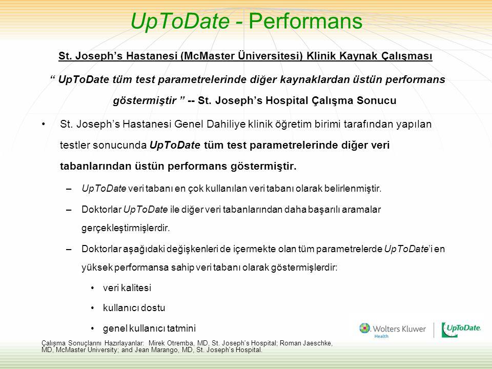 """UpToDate - Performans St. Joseph's Hastanesi (McMaster Üniversitesi) Klinik Kaynak Çalışması """" UpToDate tüm test parametrelerinde diğer kaynaklardan ü"""