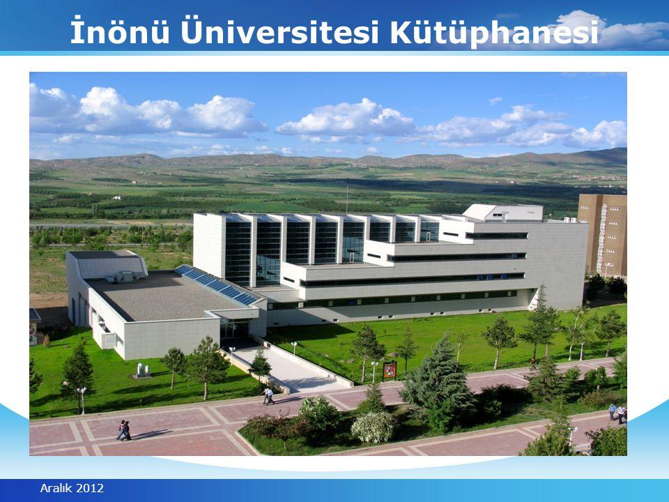 İnönü Üniversitesi Kütüphanesi Aralık 2012