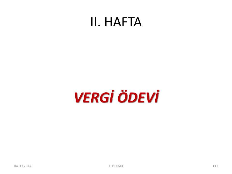 II. HAFTA VERGİ ÖDEVİ 04.09.2014112T. BUDAK