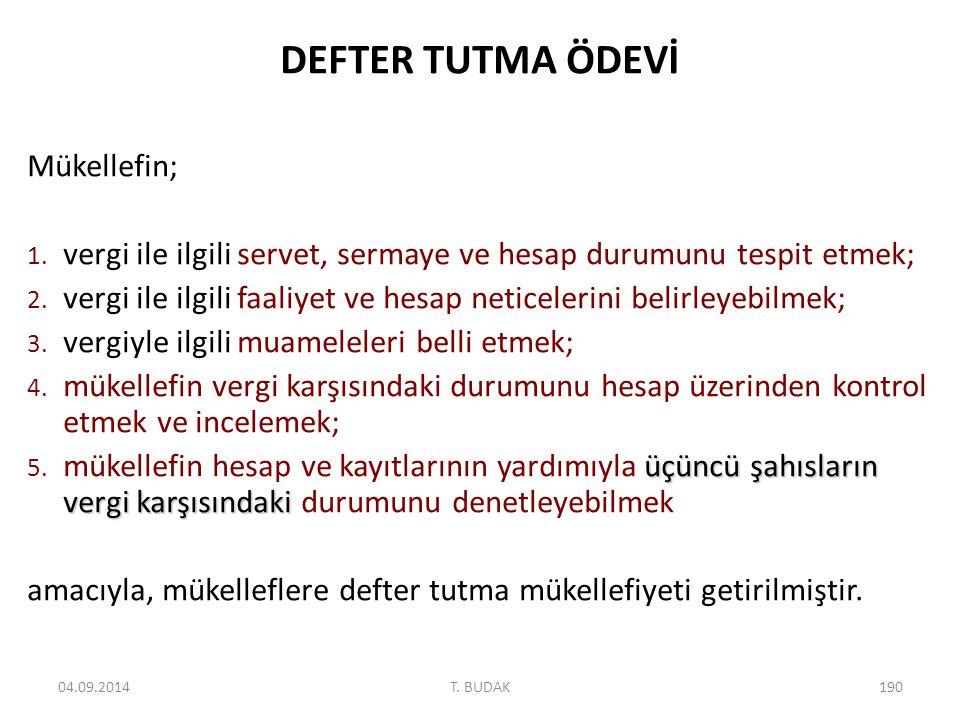 DEFTER TUTMA ÖDEVİ Mükellefin; 1.