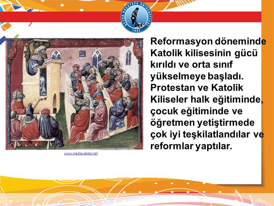 Reformasyon döneminde Katolik kilisesinin gücü kırıldı ve orta sınıf yükselmeye başladı.