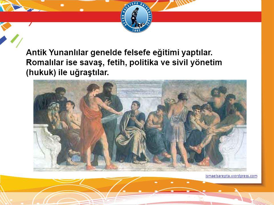 Antik Yunanlılar genelde felsefe eğitimi yaptılar.