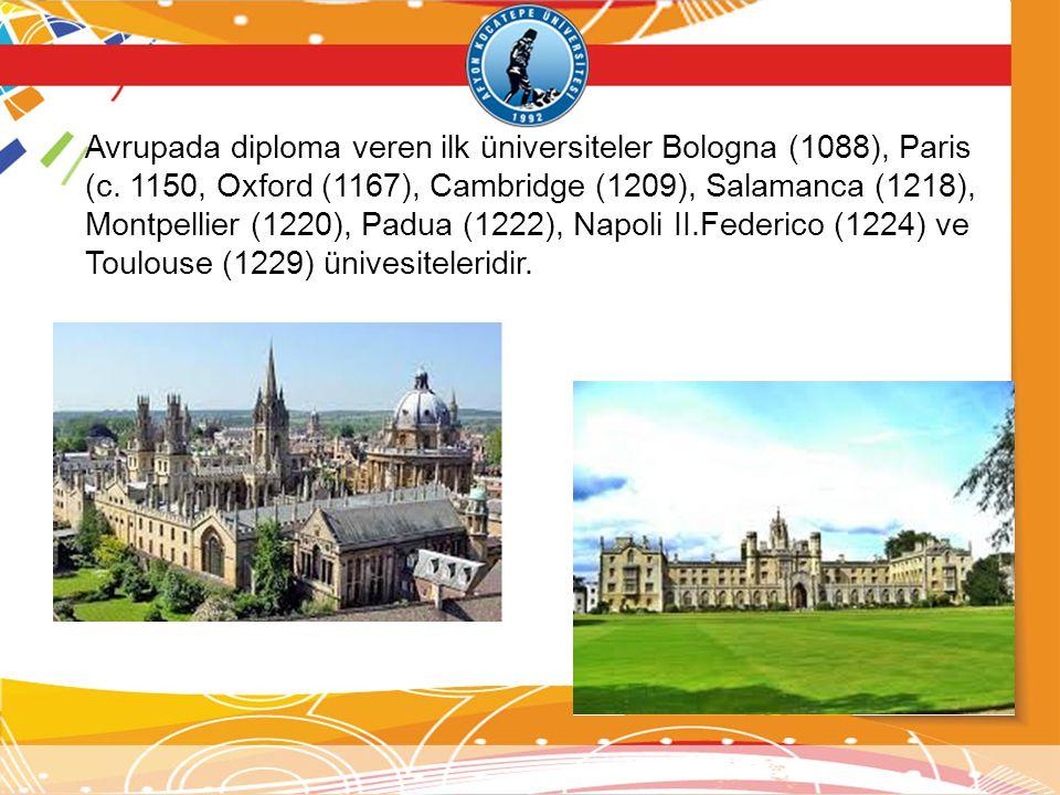 Avrupada diploma veren ilk üniversiteler Bologna (1088), Paris (c.