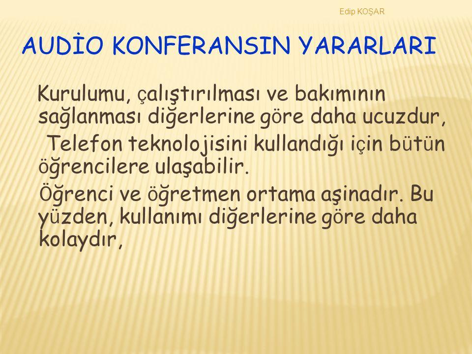 Edip KOŞAR AUDİO-GRAFİK KONFERANS