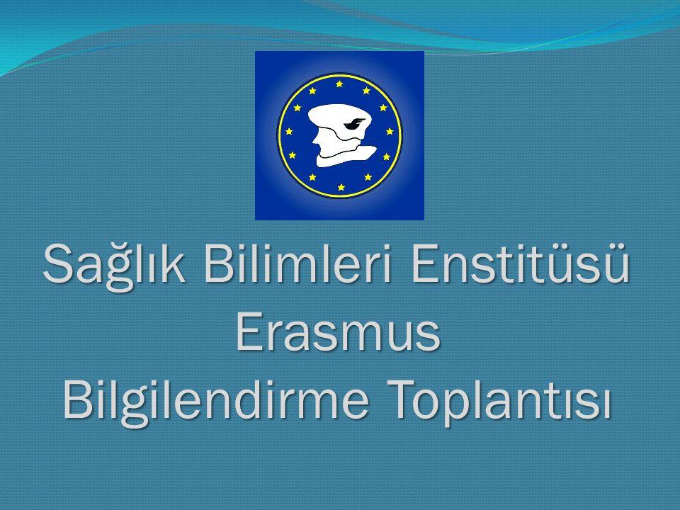 Sağlık Bilimleri Enstitüsü Erasmus Bilgilendirme Toplantısı