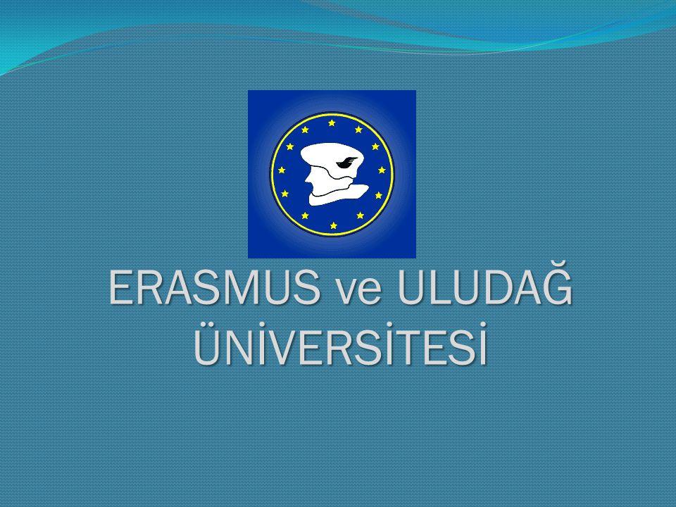 ERASMUS ve ULUDAĞ ÜNİVERSİTESİ