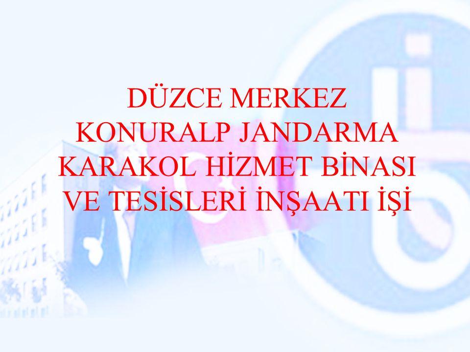 2011 yılında Akçakoca 500 Kişilik Öğrenci Yurdu ile Konuralp Jandarma karakolu işlerine devamm edilecek.