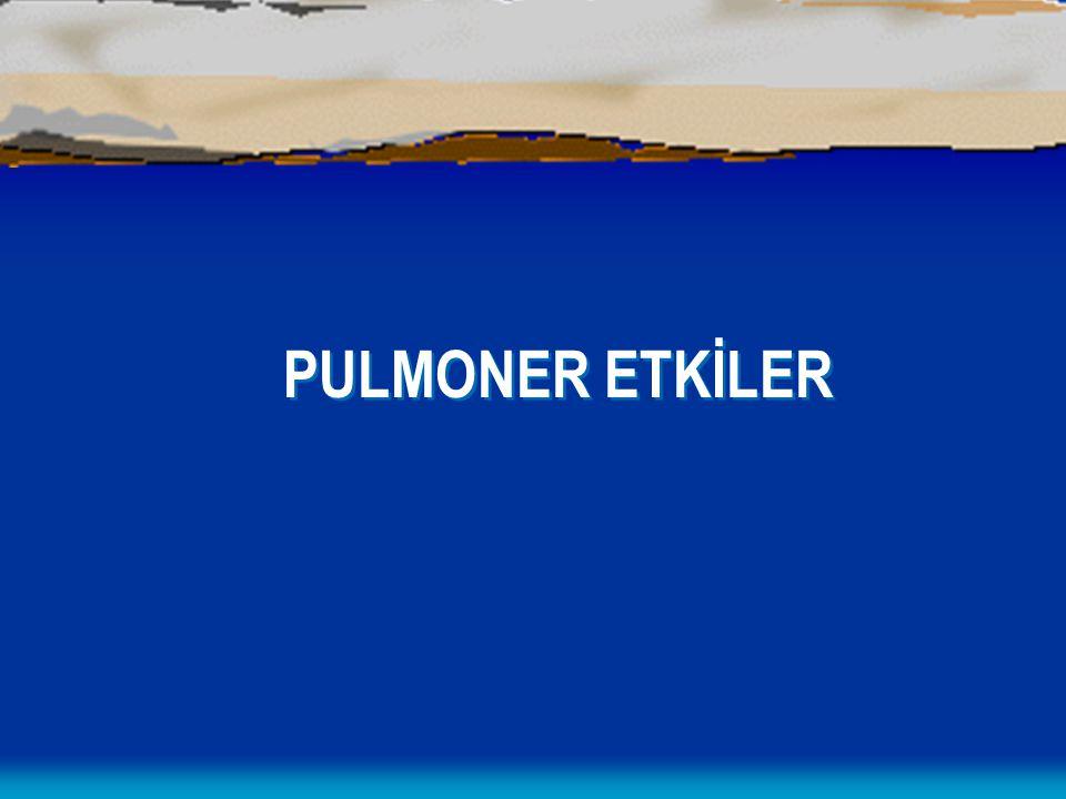 PULMONER ETKİLER