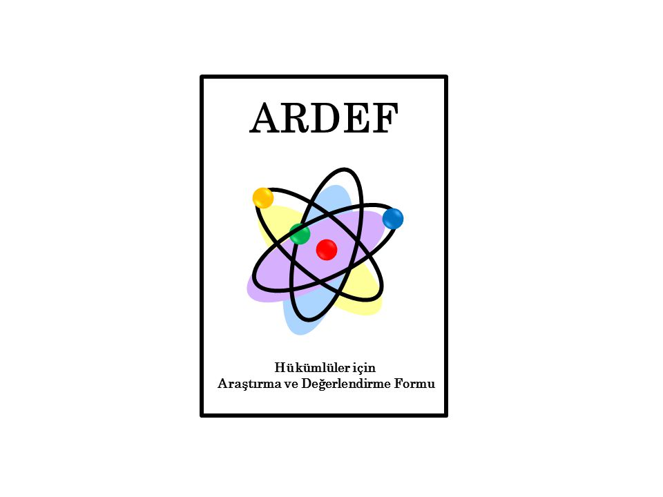 ARDEF Hükümlüler için Araştırma ve Değerlendirme Formu