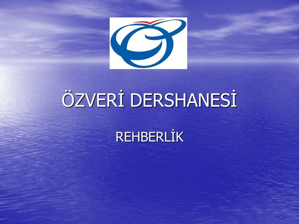 ÖZVERİ DERSHANESİ REHBERLİK