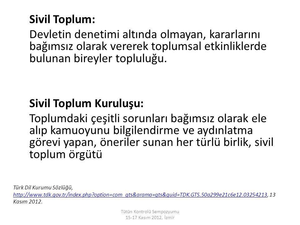 Endüstri, Zorluklar, Yapılabilecekler Tütün Kontrolü Sempozyumu 15-17 Kasım 2012, İzmir
