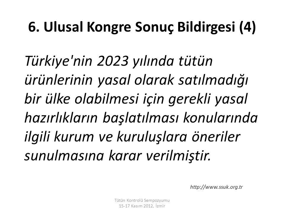 Türkiye'nin 2023 yılında tütün ürünlerinin yasal olarak satılmadığı bir ülke olabilmesi için gerekli yasal hazırlıkların başlatılması konularında ilgi