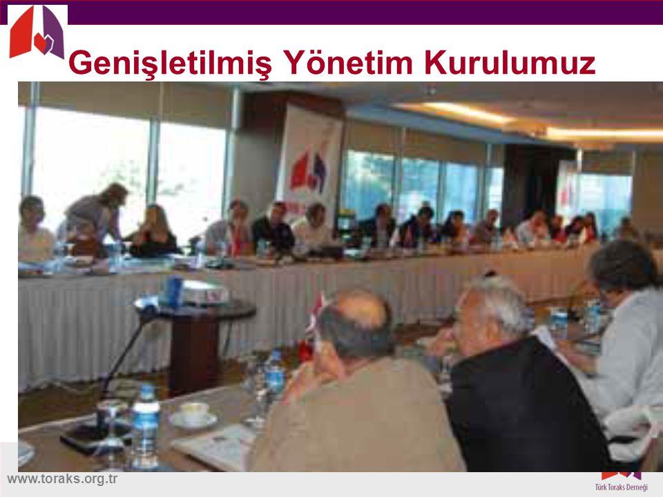 www.toraks.org.tr Genişletilmiş Yönetim Kurulumuz