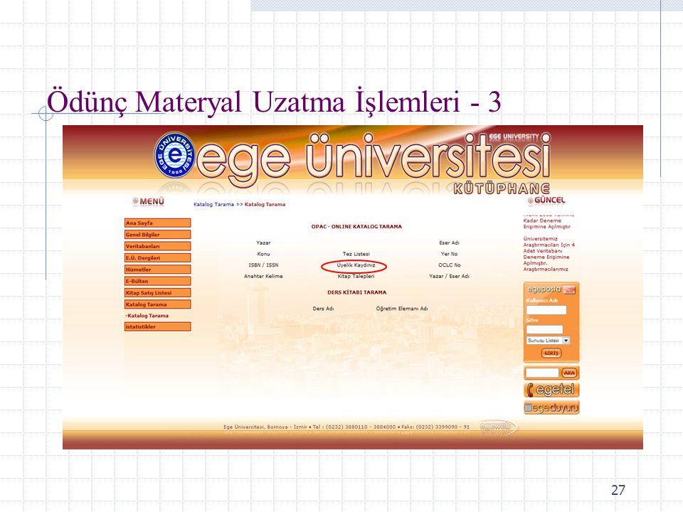 27 Ödünç Materyal Uzatma İşlemleri - 3