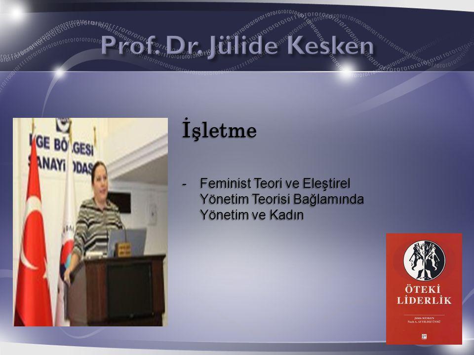 İşletme -Feminist Teori ve Eleştirel Yönetim Teorisi Bağlamında Yönetim ve Kadın