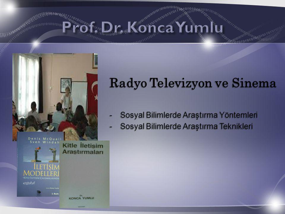 Radyo Televizyon ve Sinema -Sosyal Bilimlerde Araştırma Yöntemleri -Sosyal Bilimlerde Araştırma Teknikleri