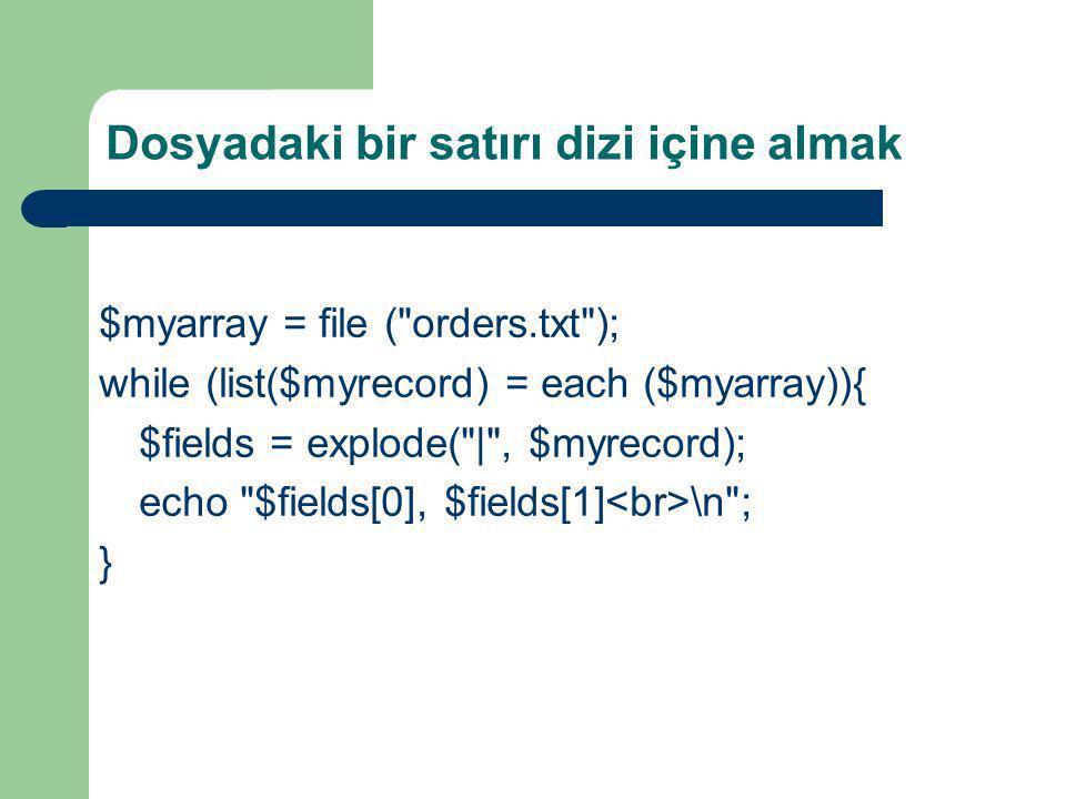 Dosyadaki bir satırı dizi içine almak $myarray = file (