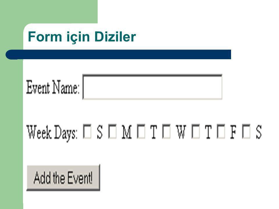 Form için Diziler