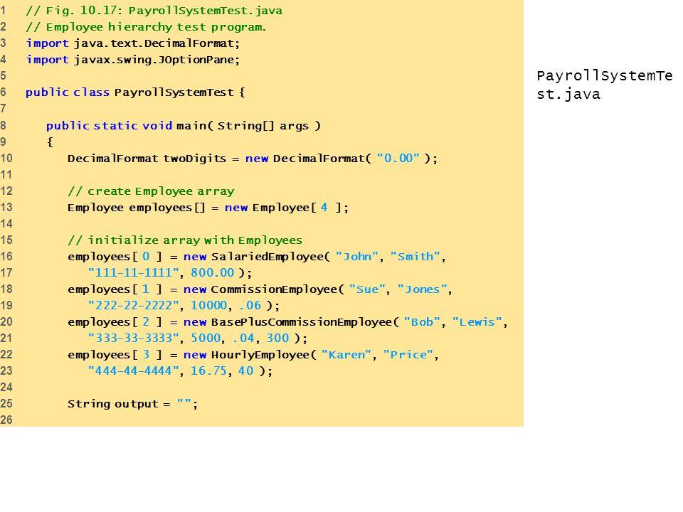 PayrollSystemTe st.java 1 // Fig.