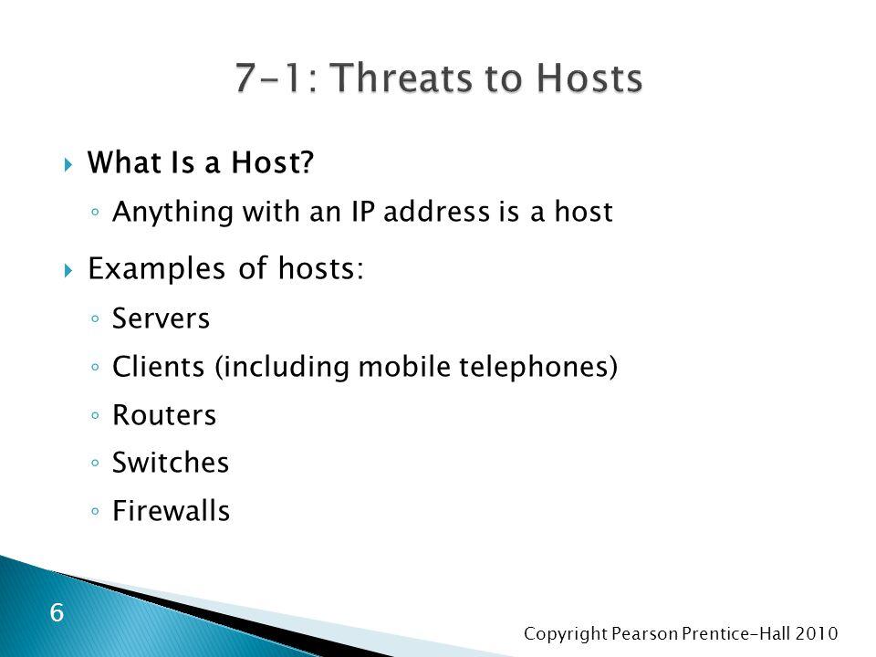 Copyright Pearson Prentice-Hall 2010  Ağ Erişim Kontrolü (NAC) ◦ Hedef kötü yazılım içeren bilgisayarlar tarafından oluşturulan tehlikeyi azaltmak ◦ ağ erişimlerini kontrol etmek 47 Network