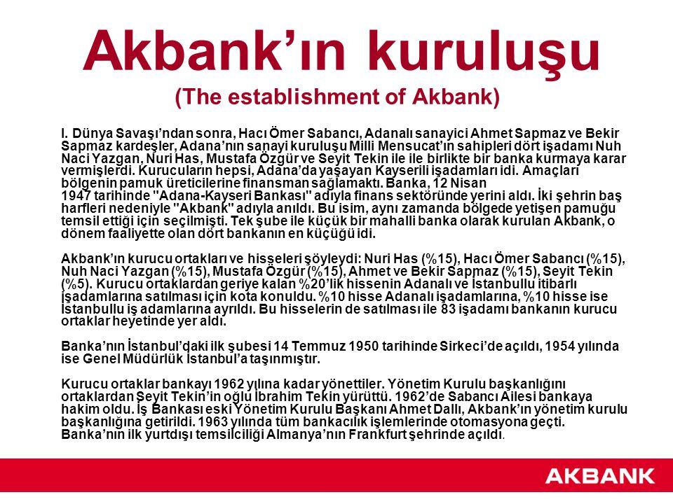 Akbank'ın kuruluşu (The establishment of Akbank) I.