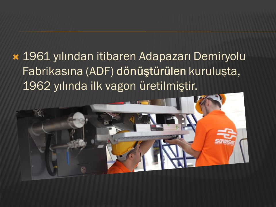  Bugünkü statüsünü 1986 yılında kazanan Türkiye Vagon Sanayi Anonim Şirketi yolcu vagonları ve elektrikli dizi imalatlarının yanı sıra, araştırma geliştirme faaliyetleri ve mühendislik hizmetleri konularında da atılımlar yapılarak, yeni projelere yoğunluk verilmiştir.