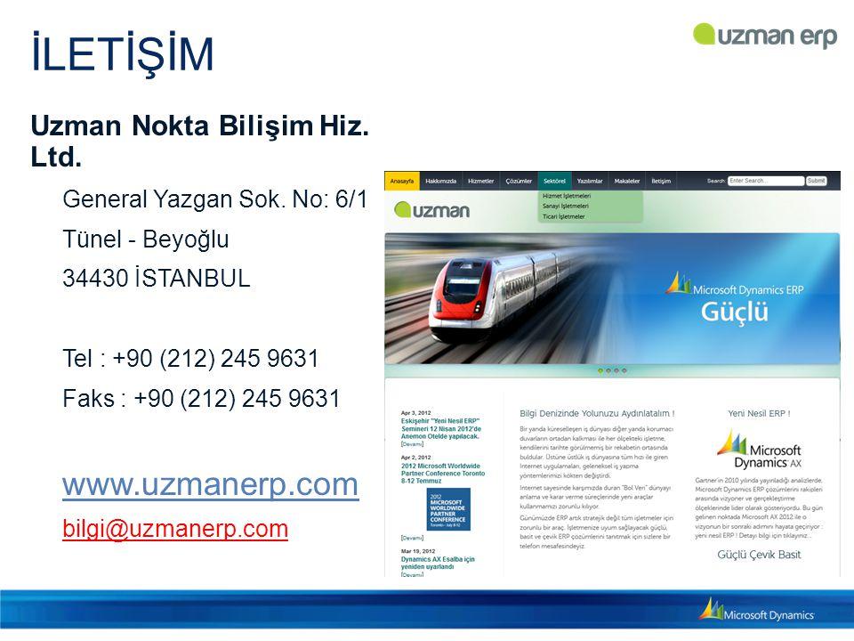İLETİŞİM Uzman Nokta Bilişim Hiz. Ltd. General Yazgan Sok. No: 6/1 Tünel - Beyoğlu 34430 İSTANBUL Tel : +90 (212) 245 9631 Faks : +90 (212) 245 9631 w