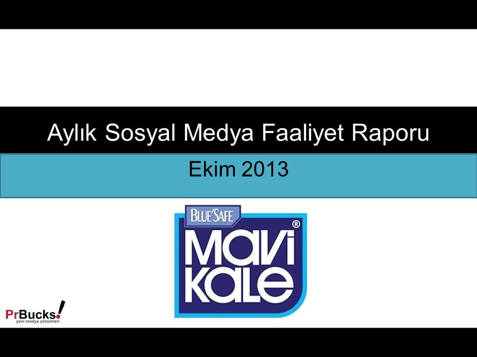 Aylık Sosyal Medya Faaliyet Raporu Ekim 2013