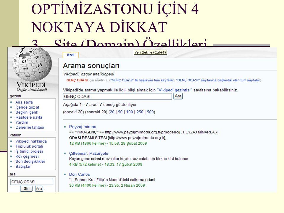 ARAMA MOTORU OPTİMİZASTONU İÇİN 4 NOKTAYA DİKKAT 3 – Site (Domain) Özellikleri
