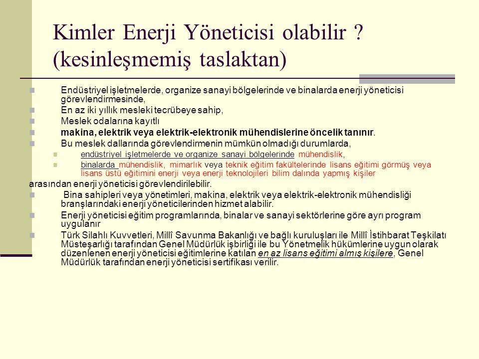 Kimler Enerji Yöneticisi olabilir .