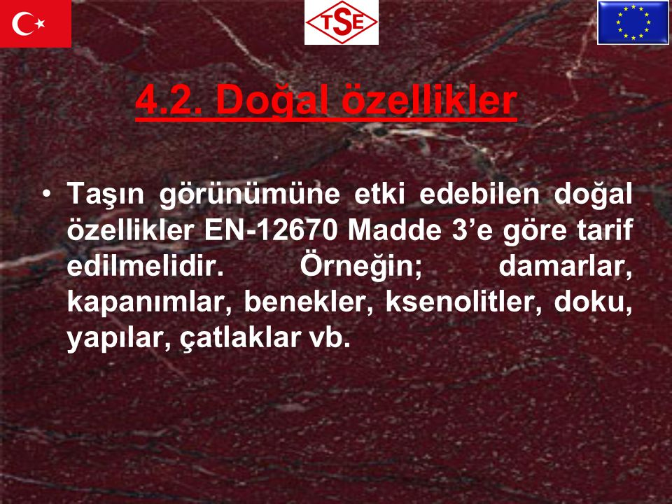 TS-EN-12440:2008 DOĞALTAŞLAR- İSİMLENDİRME KRİTERLERİ Doç.
