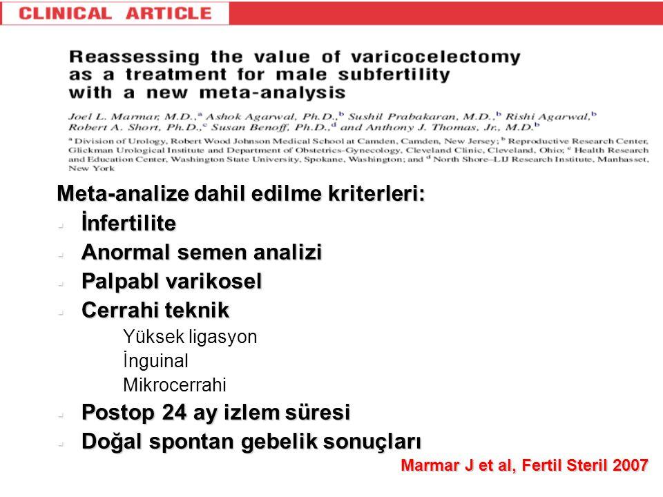 Meta-analize dahil edilme kriterleri:  İnfertilite  Anormal semen analizi  Palpabl varikosel  Cerrahi teknik 1. Yüksek ligasyon 2. İnguinal 3. Mik